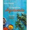 Europäische Ayurveda- Küche